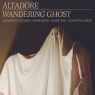 Thumbnail image for new release: Altadore // Wandering Ghost