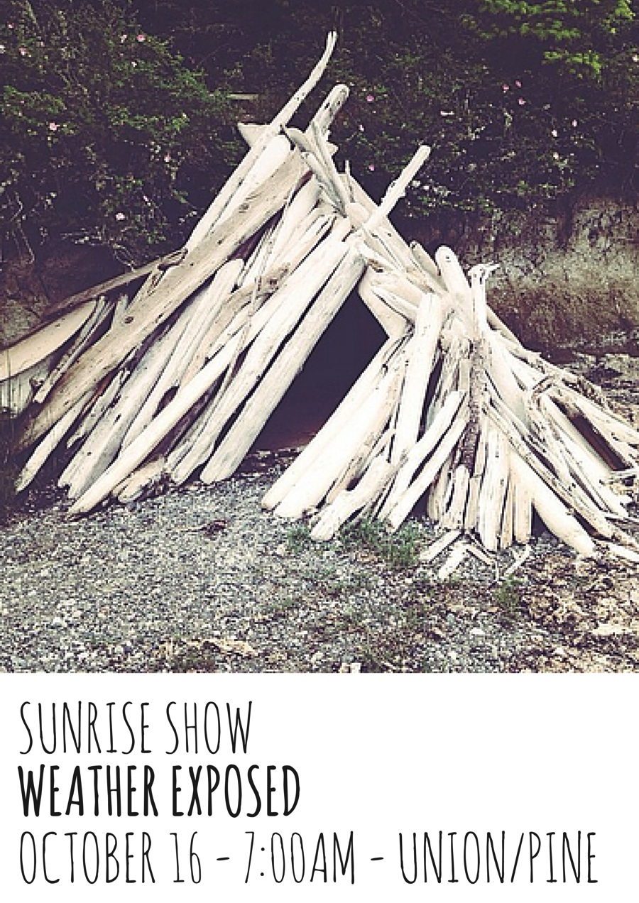 Sunrise Show - October 16th - Weather Exposed - Portland, Oregon